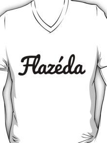 It's very Flazéda. T-Shirt