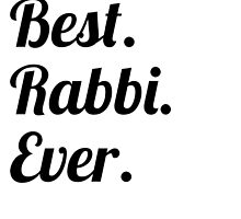 Best. Rabbi. Ever. by GiftIdea
