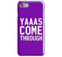 Yaaas, Come Through Violet Chachki! iPhone Case/Skin