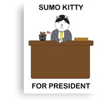 Sumo Kitty For President Canvas Print