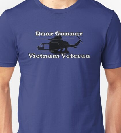 Door Gunner - Vietnam Veteran Unisex T-Shirt