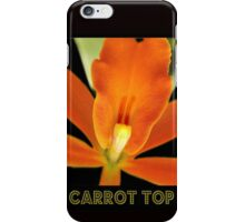 Carrot Top iPhone Case/Skin