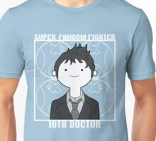 Super Fandom Fighter - 10th Doctor Unisex T-Shirt