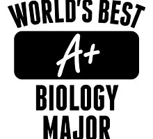 World's Best Biology Major by GiftIdea