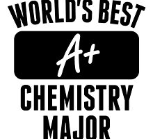 World's Best Chemistry Major by GiftIdea