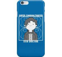 Super Fandom Fighter - 11th Doctor iPhone Case/Skin