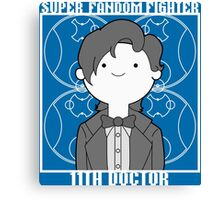 Super Fandom Fighter - 11th Doctor Canvas Print