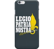 French Foreign Legion - Legio Patria Nostra & Grenade iPhone Case/Skin