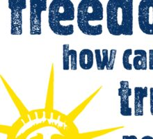 Freedom & Power Sticker