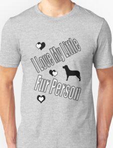 I Love My Little Fur Person (Dog) T-Shirt