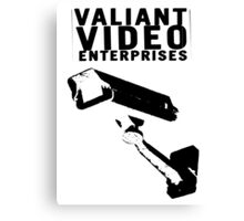 VALIANT VIDEO ENTERPRISES Canvas Print