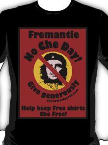 No Che Day! T-Shirt