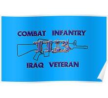 11Bravo - Combat Infantry - Iraq Veteran Poster