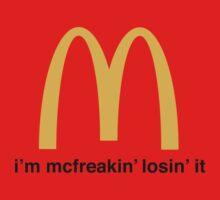 Let's McFreakin' Lose it! by Isabella Arrazola