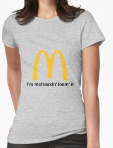 Let's McFreakin' Lose it! Womens Fitted T-Shirt