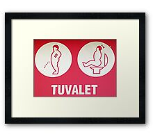 Toilet Sign - Pammukale Framed Print
