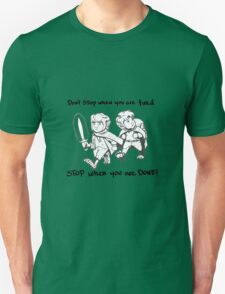 Don't Stop When You're Tired T-Shirt