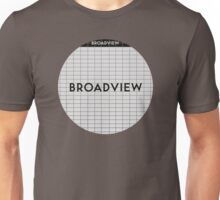 BROADVIEW Subway Station Unisex T-Shirt
