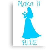 Make it BLUE Canvas Print