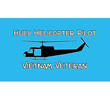 Huey Helicopter Pilot - Vietnam Veteran Photographic Print