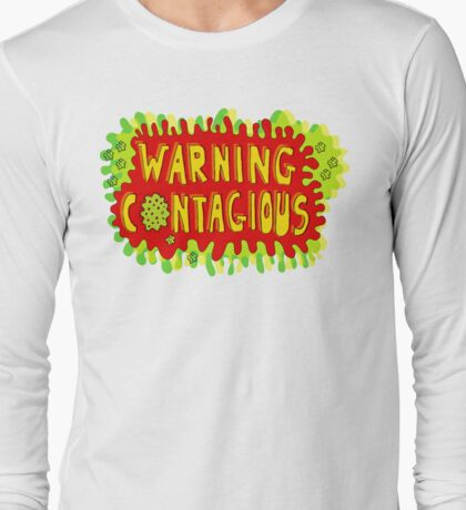 Warning Contagious 2 Long Sleeve T-Shirt