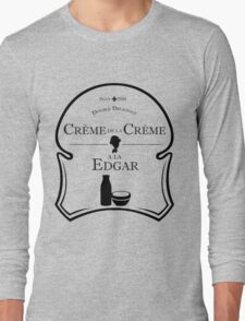 Crème de la Crème a la Edgar V.2 Long Sleeve T-Shirt