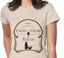 Crème de la Crème a la Edgar V.2 Womens Fitted T-Shirt