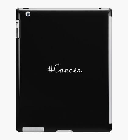 #Cancer? iPad Case/Skin
