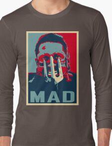MAX ROCKATANSKY MAD Long Sleeve T-Shirt