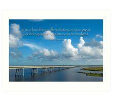 True Love Builds a Bridge Art Print