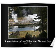 Riverside Fumaroles Poster