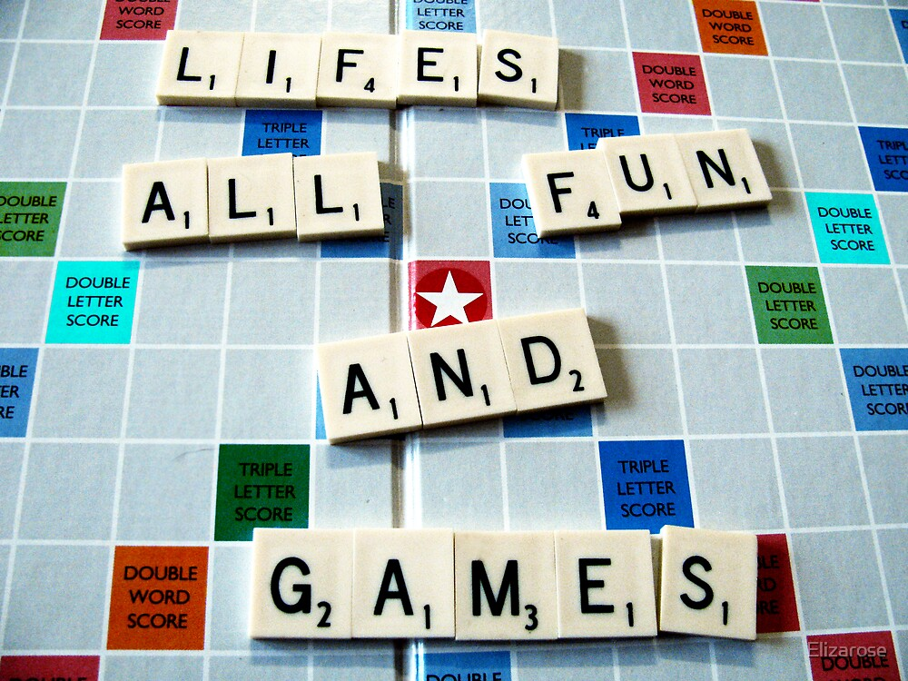Life's all fun and Games by Elizarose