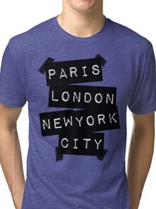 PARIS LONDON NEW YORK CITY Tri-blend T-Shirt