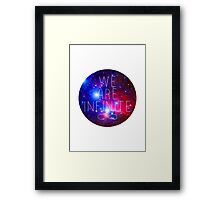 We Are Infinite Framed Print