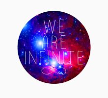 We Are Infinite T-Shirt