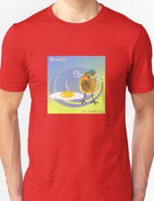 Two Scrambled Eggs - Fried!!! T-Shirt