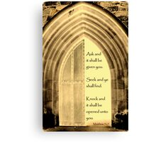 Knock and it shall be opened Canvas Print