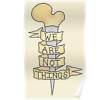 we are not things Poster