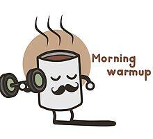 Morning Warmup! by Graiphe