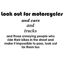Look out for motorcycles  by gobleglobal