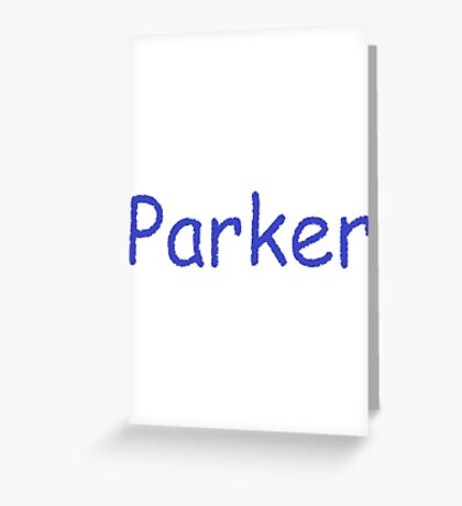 Parker - Blue Letters Greeting Card