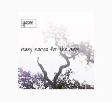 gaze - Many Names for the Moon imaginary band Unisex T-Shirt