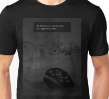 What They Never Realized Unisex T-Shirt
