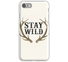 Stay Wild iPhone Case/Skin