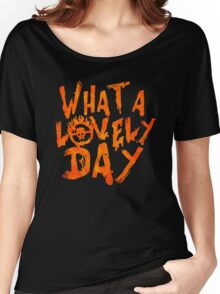 What a Lovely Day - Max Women's Relaxed Fit T-Shirt