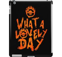 What a Lovely Day - Warrior iPad Case/Skin