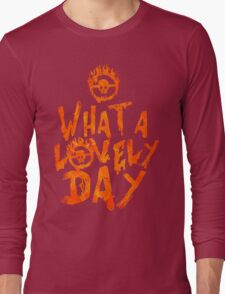 What a Lovely Day - Warrior Long Sleeve T-Shirt