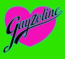 GAYZOLINE by karmadesigner
