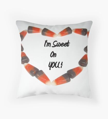 I'm Sweet 0n Y0U! Throw Pillow
