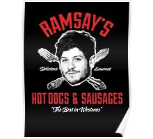 Ramsay's Hot Dogs & Sausages shirt, case and more Poster